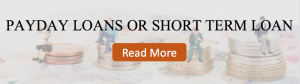 Payday Loan or Short Term Loan