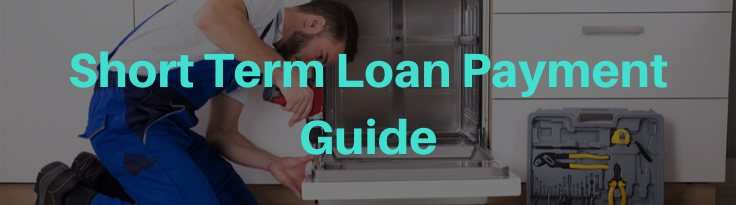 Short Term Loan Payment Guide Blog Header
